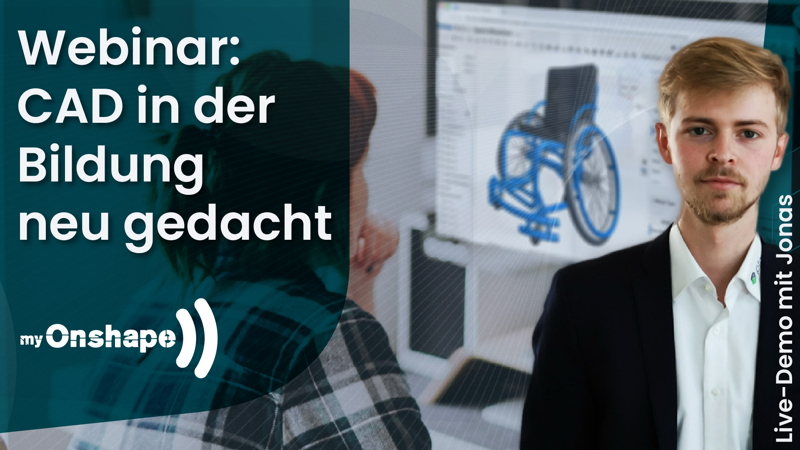 Webinar myOnshape – CAD in der Bildung