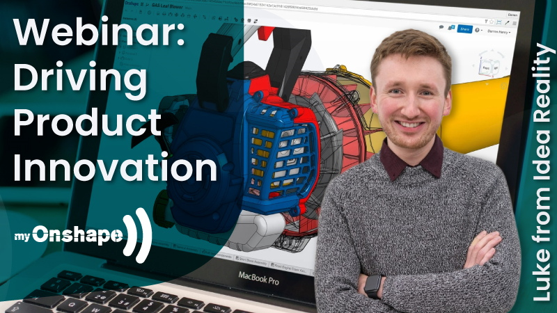 Webinar myOnshape – Driving Product Innovation