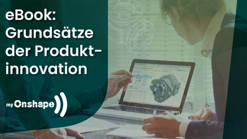 eBook myOnshape – Grundsätze der Produktinnovation